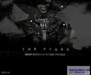Benie Macaulay - The Stars ft. Tomi Thomas